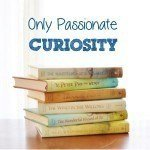 Only Passionate Curiosity