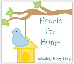Hearts for Home Blog Hop #19