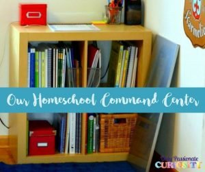 The Organized Homeschool Challenge: Creating a Command Center