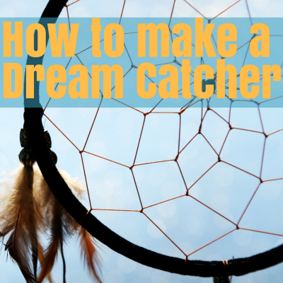 How to Make a Dream Catcher {Tutorial}