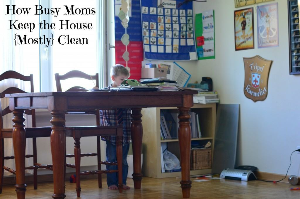 How To Keep A House Clean how busy moms keep the house clean- still! {motivated moms