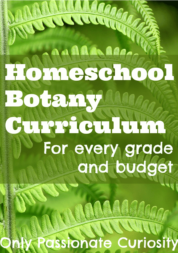 Homeschool Botany Curriculum