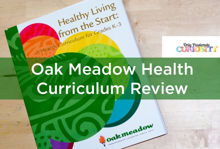 Healthy Living From the Start {Oak Meadow Review}