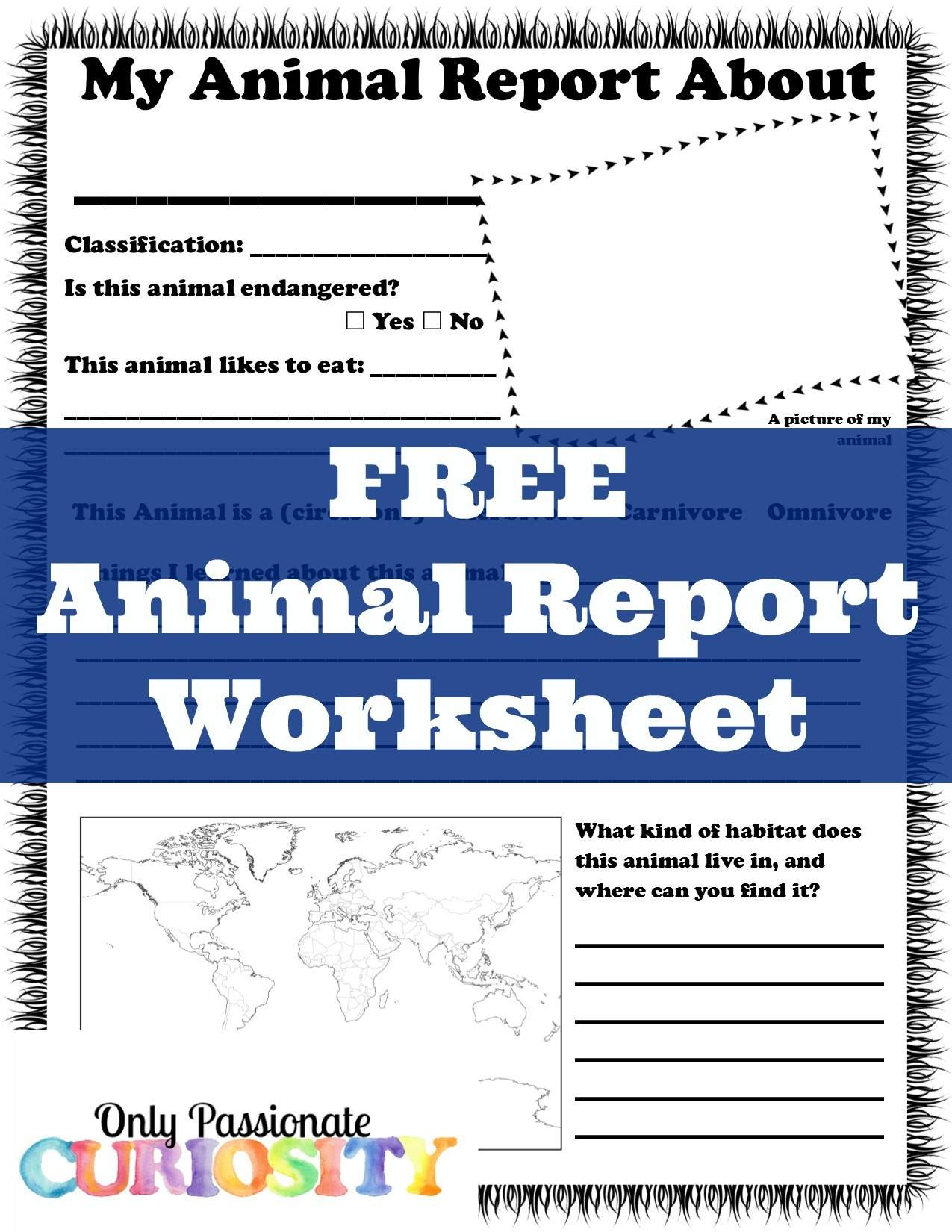 Free Animal Report Worksheet - Only Passionate Curiosity