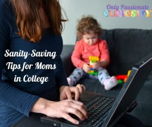 Sanity Saving Tips for Moms in College