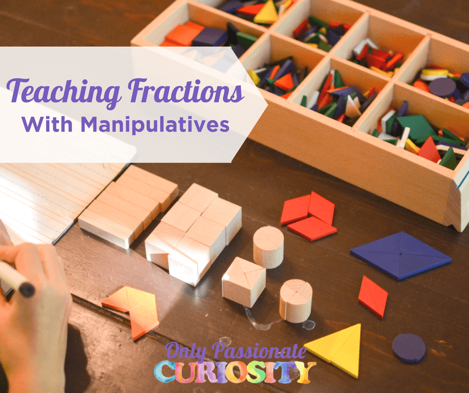Teaching Fractions with Manipulatives