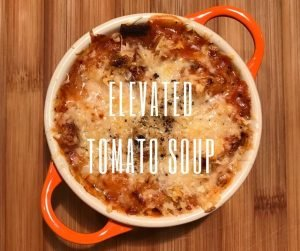 Elevated Tomato Soup
