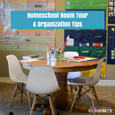 Homeschool Room Tour & Organization Ideas