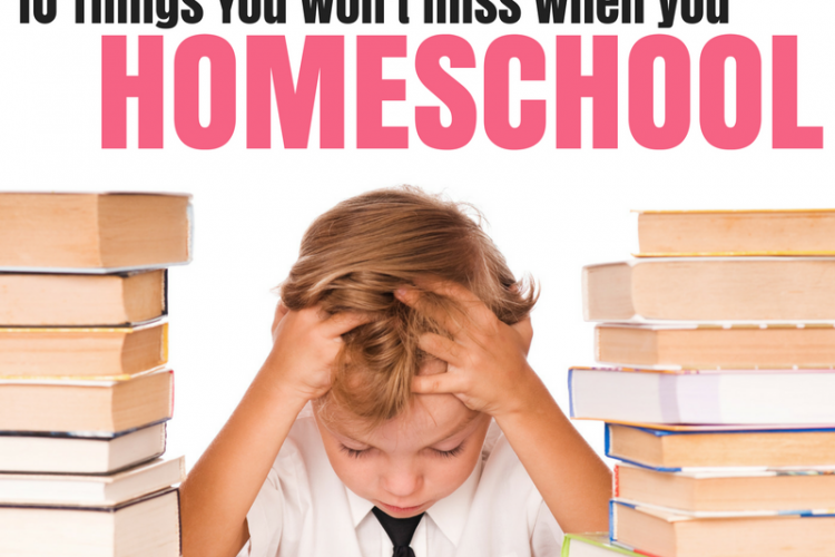10 Things Homeschoolers are NOT Missing Out On