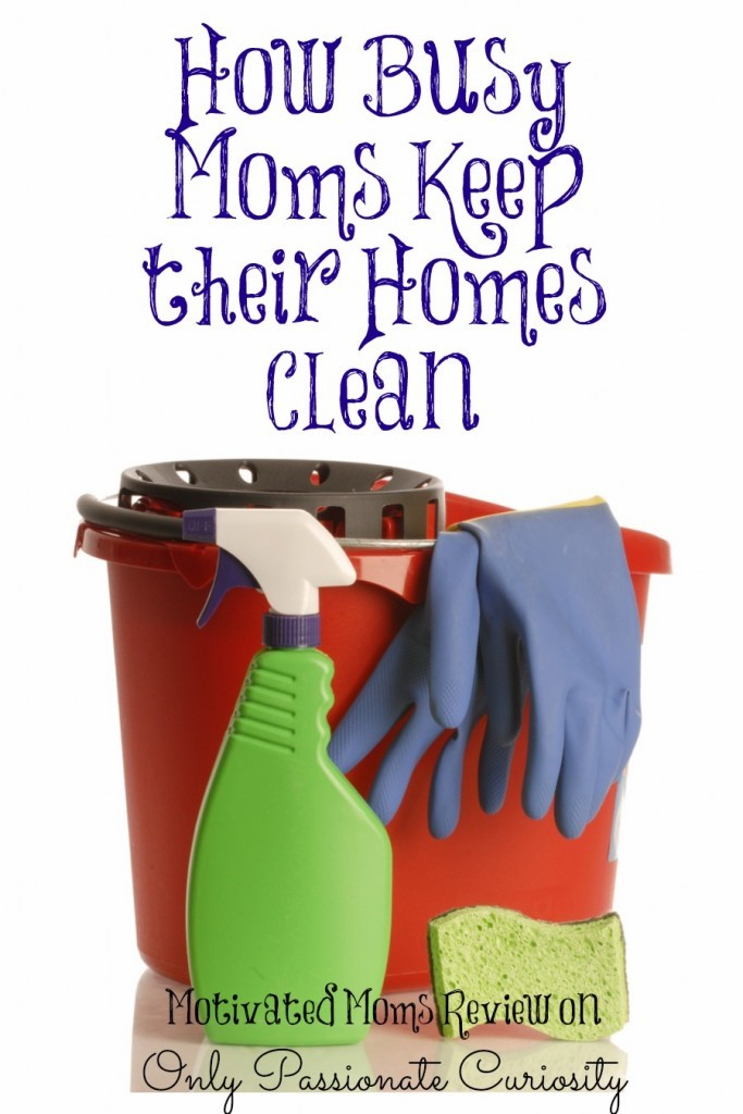 How Busy Moms Keep the House Clean {Motivated Moms Review and Giveaway}