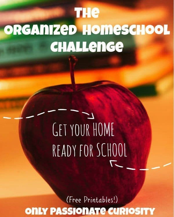 Organized Homeschool Challenge- Join us!