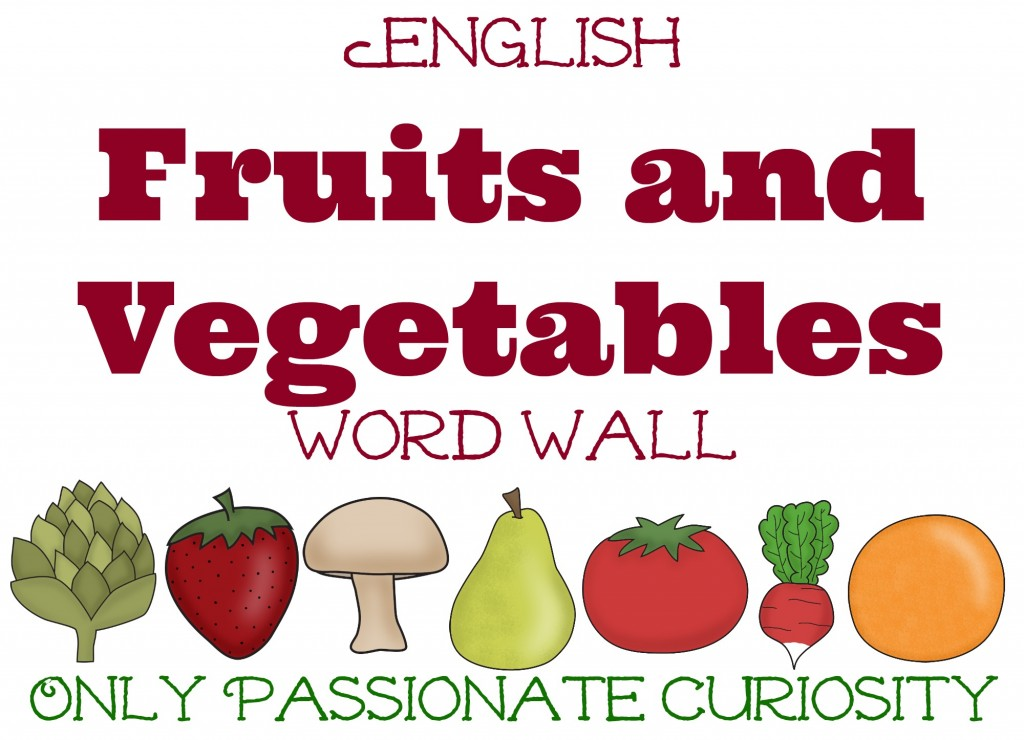 English Fruits and Veggies Word Wall