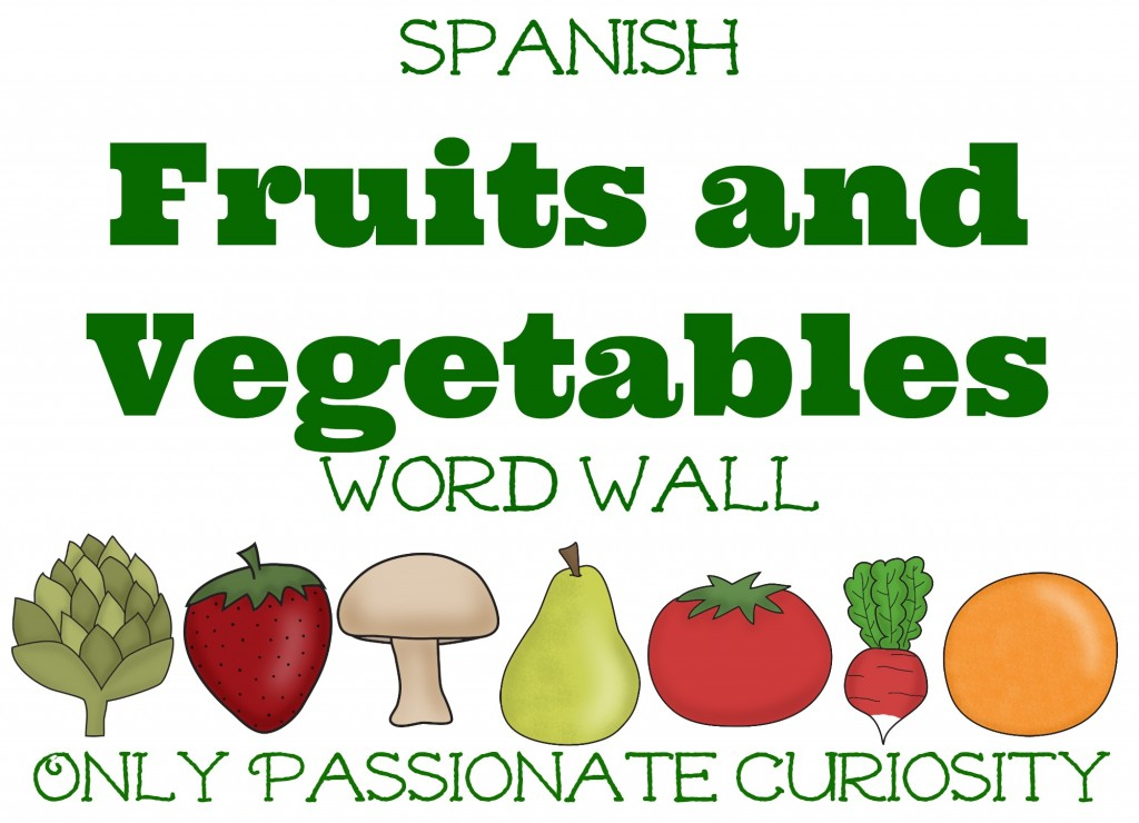 Spanish Fruits and Veggies Word Wall