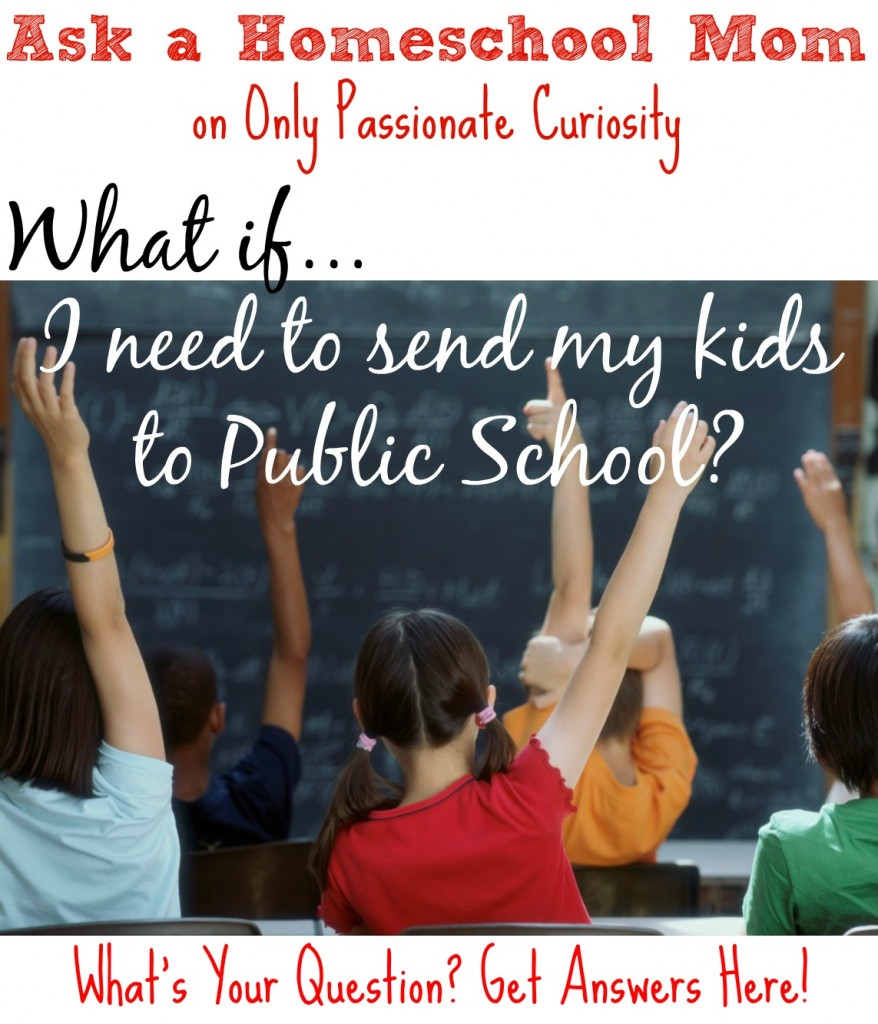 How do I keep my kids on track in case I need to send them to public school
