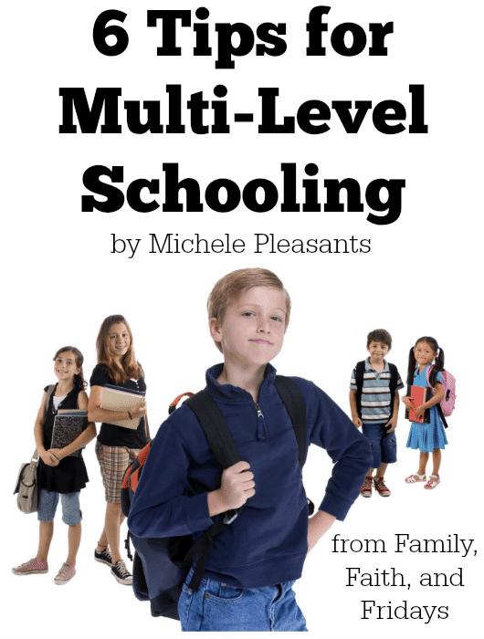 6 tips for multi-level homeschooling