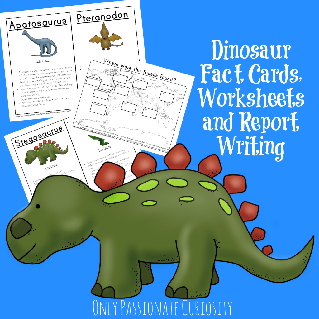 Dinosaur Unit Study: Fact Cards and Dino Reports – Only Passionate ...