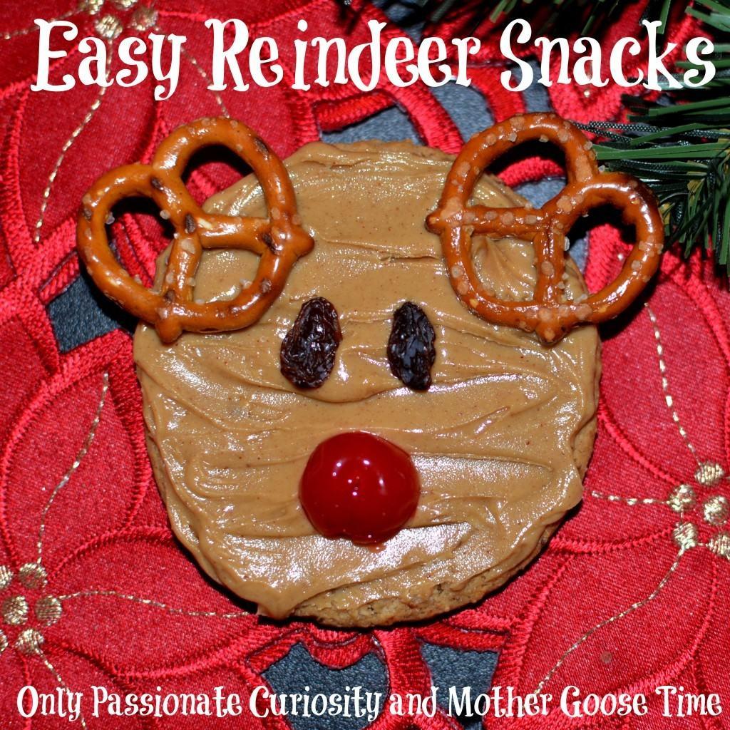Healthy, Easy Reindeer Themed Snacks