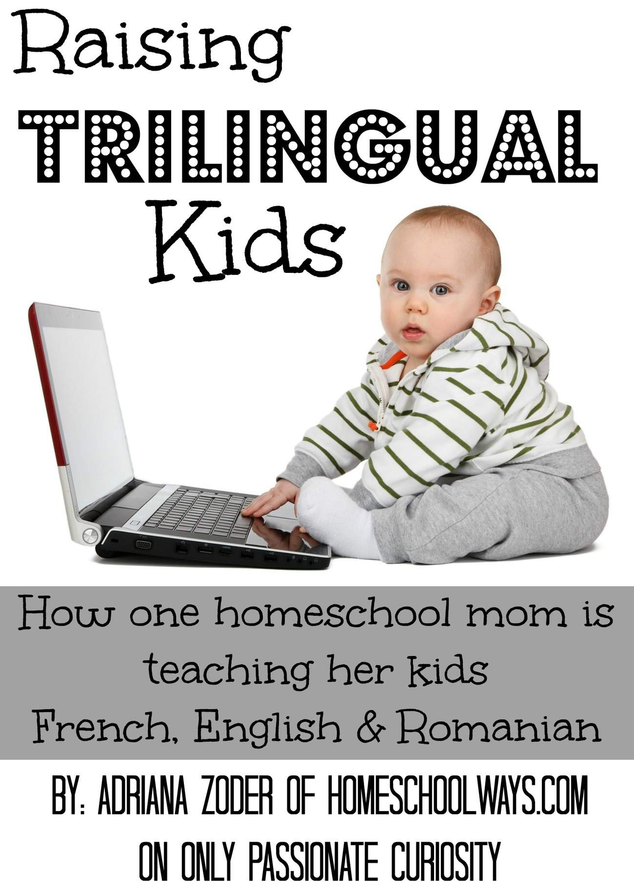 Three Languages, One Homeschool {Raising Trilingual Kids}