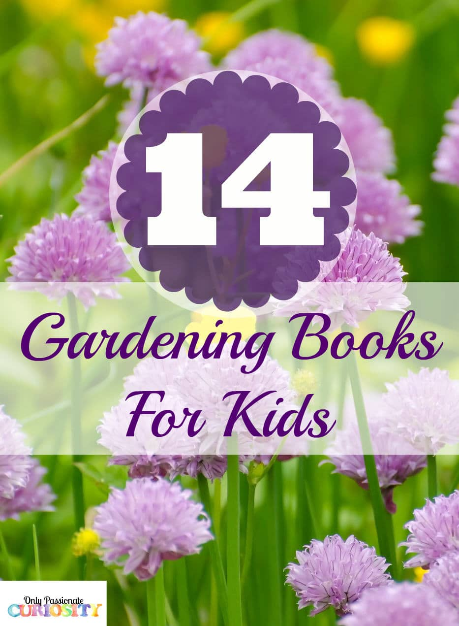 Books about Gardening for Kids