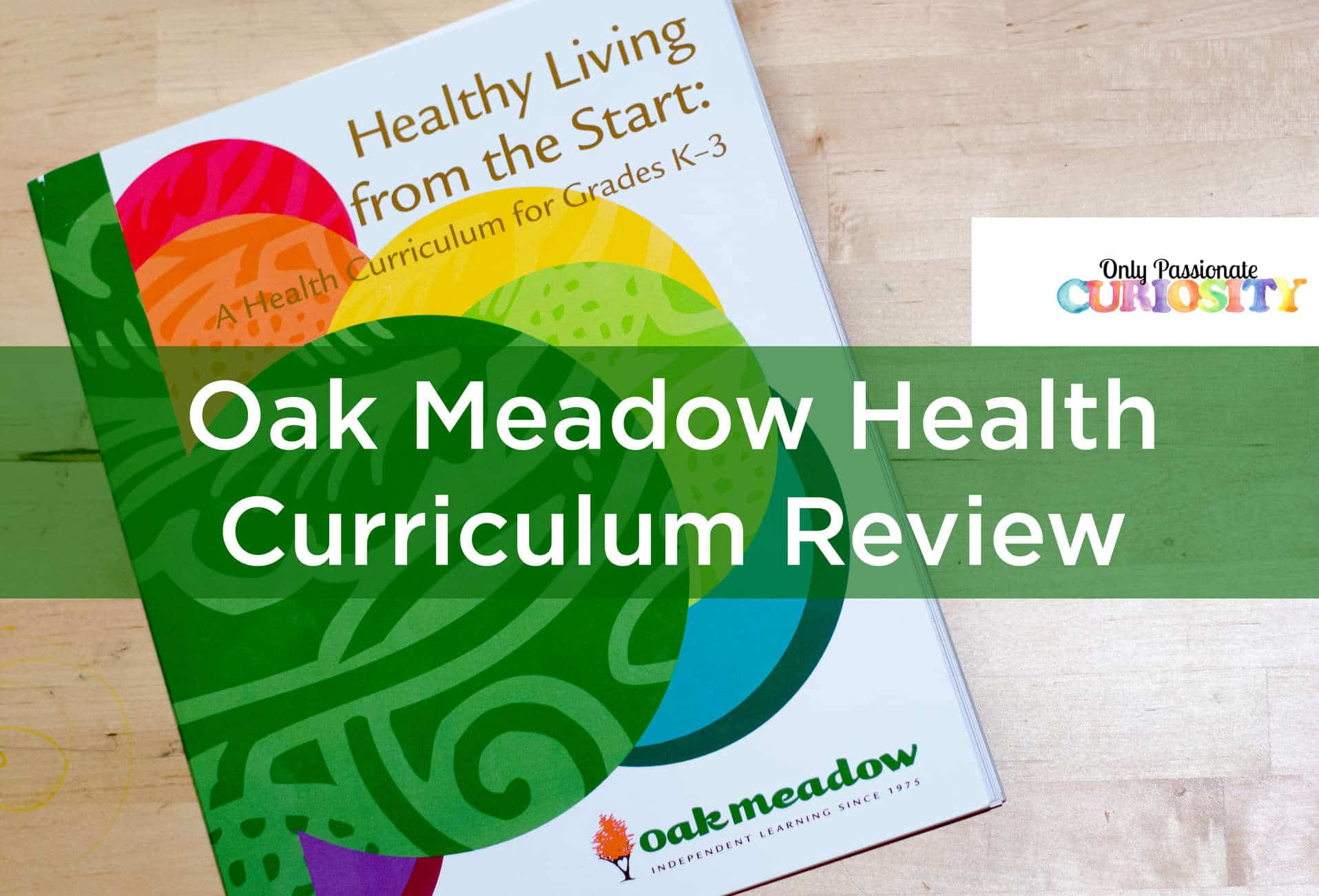 Healthy Living From The Start Oak Meadow Review – Ly Passionate