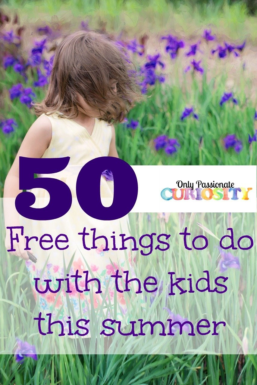 50 Free Things to Do with your kids this summer
