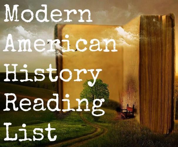 Modern American History Reading List