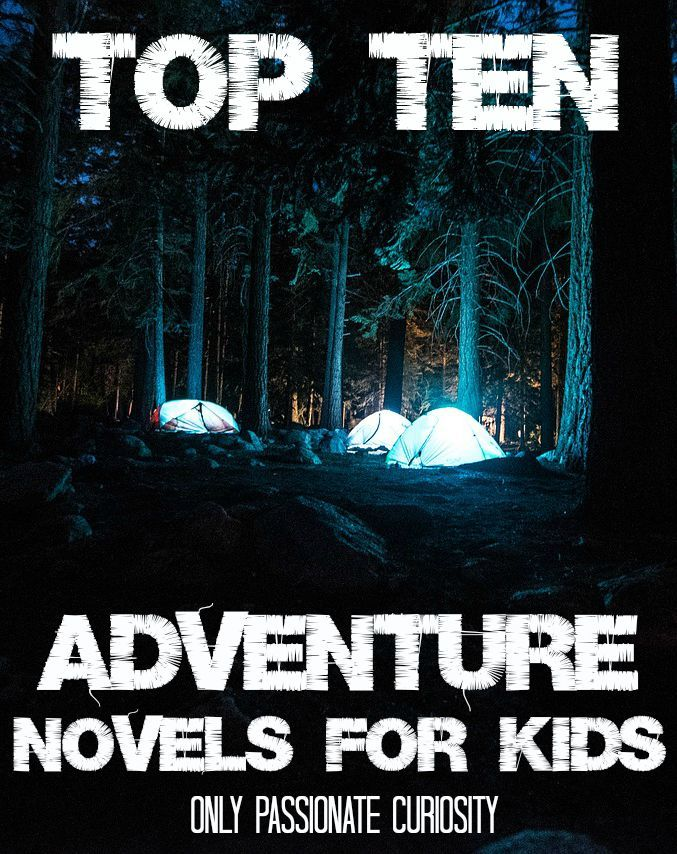Our 10 Favorite Adventure Novels for Boys