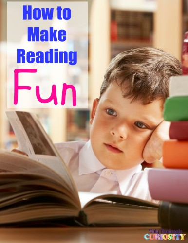 How to Make Reading Fun for Kids - Only Passionate Curiosity