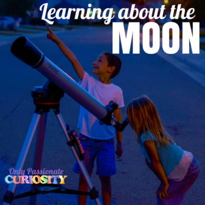 Learning About the Moon {With Great Science Adventures}