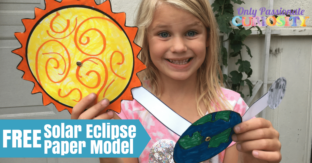 Solar Eclipse Paper Model Only Passionate Curiosity