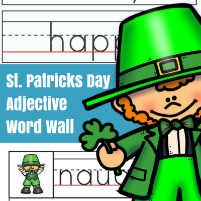 St. Patrick's Day Adjectives Word Wall