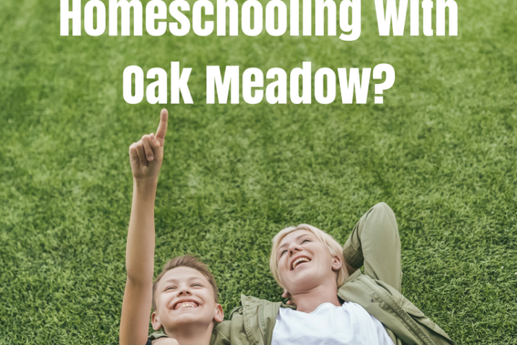 Considering Oak Meadow?