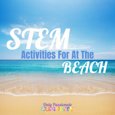 5 Easy STEM Activities to do at the Beach