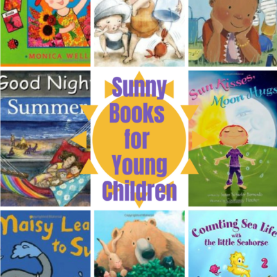 Ten Beautifully Sunny Picture Books for Your Youngest Students