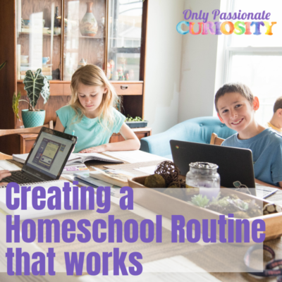 How To Build A Homeschool Routine That Works