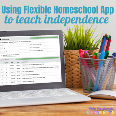 Using the Flexible Homeschool App to Encourage Independent Learning (Review)